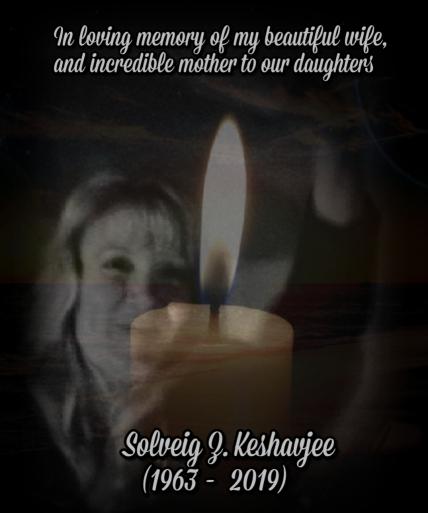 In loving memory of Solveig Zarah Keshavjee, née Nikischer (1963-2019)